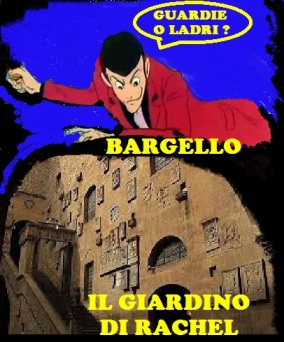 guardie e ladri bargello